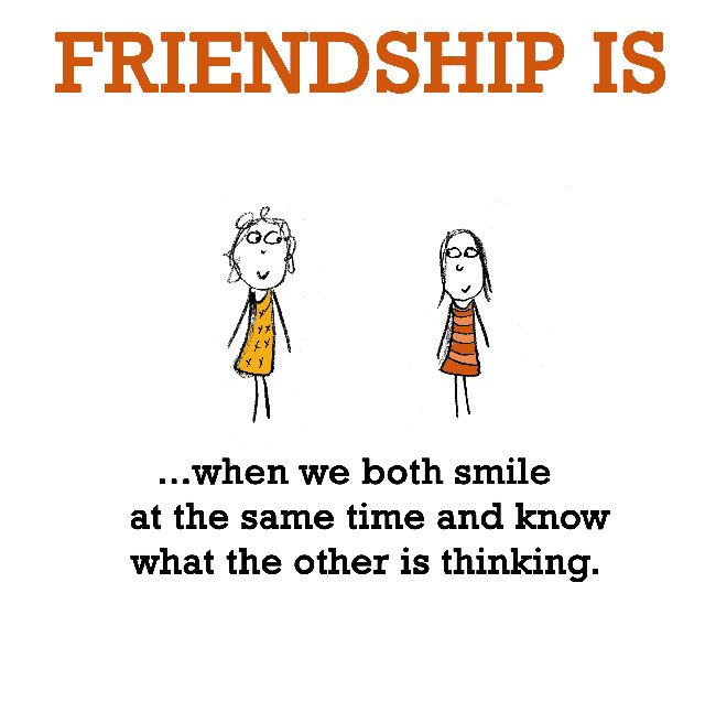 Friendship is, when we both smile at the same time. - Cute Happy Quotes