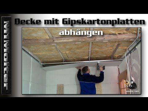 Decke mit Gipskartonplatten abhängen, Anleitung von M1Molter - YouTube