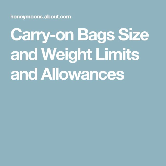 Carry-on Bags Size and Weight Limits and Allowances