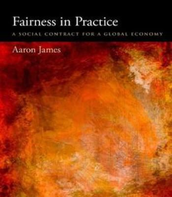 Fairness In Practice: A Social Contract For A Global Economy PDF