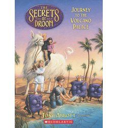 The Secrets of Droon: Journey to the Volcano Palace by Tony Abbott
