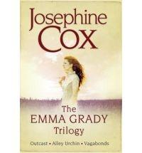 The Emma Grady Trilogy- Josephine Cox