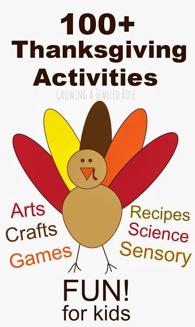 Over 100 Thanksgiving Activities for Kids.  So many fun ideas!