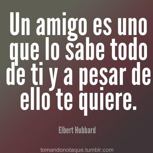 Frases • #Frases de amistad -Elbert Hubbard #citas
