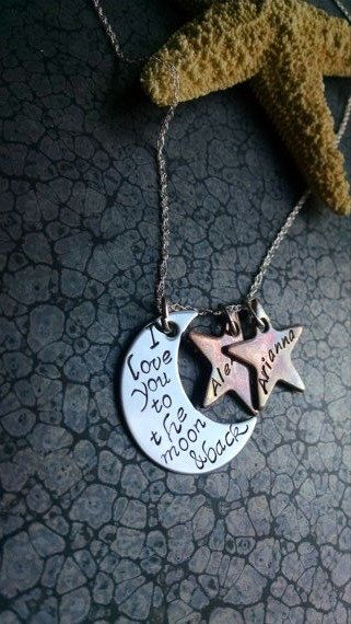 I Love You to the Moon and Back Personalized Moon and Stars Necklace Great Gift for Mom or Wife for a Valentine's Day Gift by DawnsMetalDesigns on Etsy https://www.etsy.com/listing/194404721/i-love-you-to-the-moon-and-back