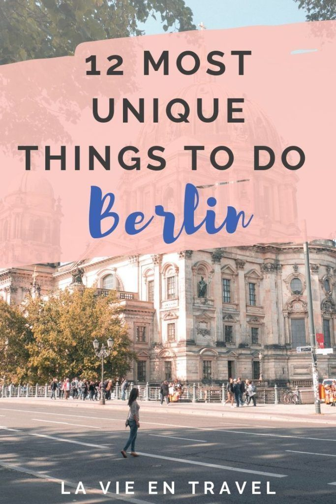 Berlin Attractions Map 12 Unique Things To Do In Berlin Berlin Travel Germany Destinations Berlin Things To Do In