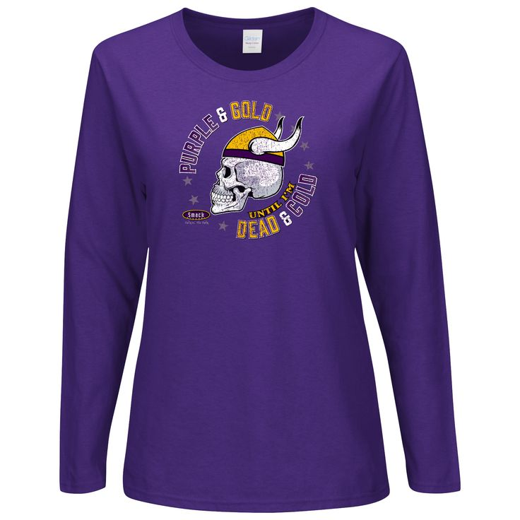 9d2f468bcb ... T-Shirt Minnesota Vikings Fans. Purple and Gold Till Im Dead and Cold.