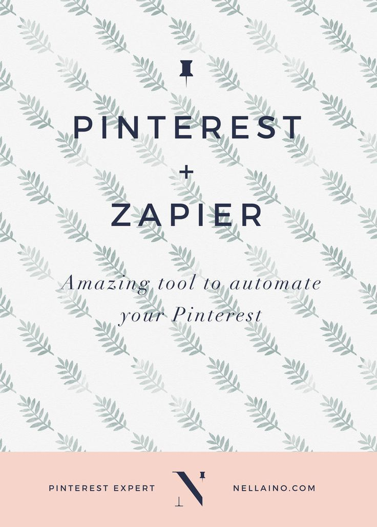 HOW I USE ZAPIER TO AUTOMATE PINTEREST MANAGEMENT & WORKFLOW
