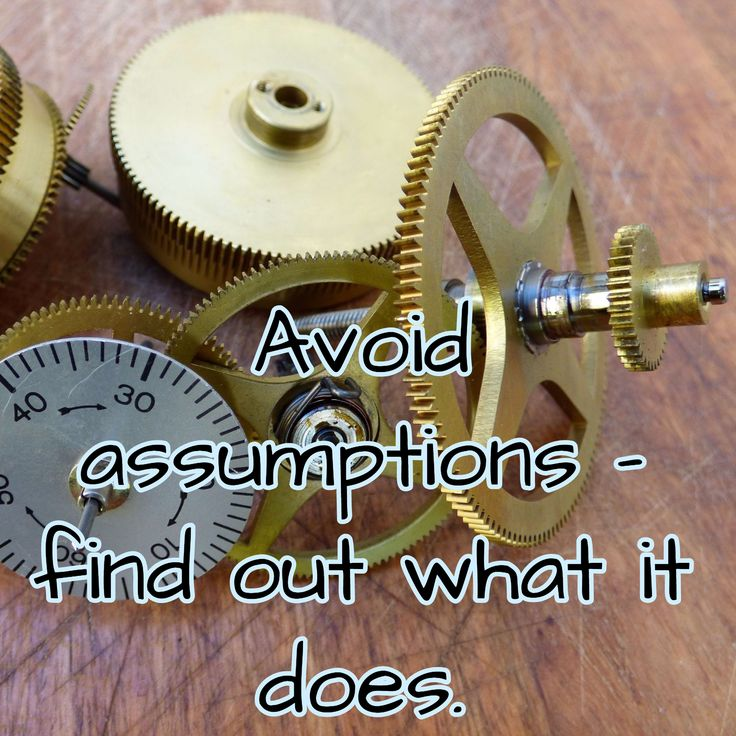 Avoid assumptions - find out what it does.