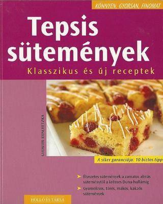 Konnyen gyorsan finomat tepsis sutemenyek klasszikus es uj receptek (gudrun ruschitzka)