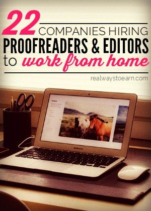 22 companies that have occasional openings for work at home proofreaders and editors.