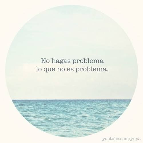 Que necesidad de buscar problemas donde no hay