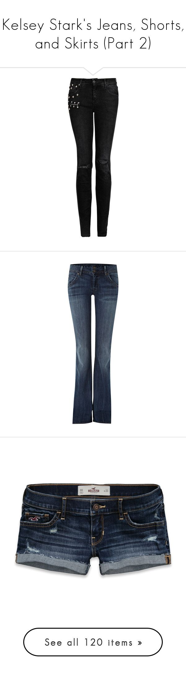 """""""Kelsey Stark's Jeans, Shorts, and Skirts (Part 2)"""" by nerdbucket ❤ liked on Polyvore featuring jeans, pants, bottoms, calças, pantalones, ripped skinny jeans, destroyed skinny jeans, big-star skinny jeans, torn skinny jeans and studded skinny jeans"""