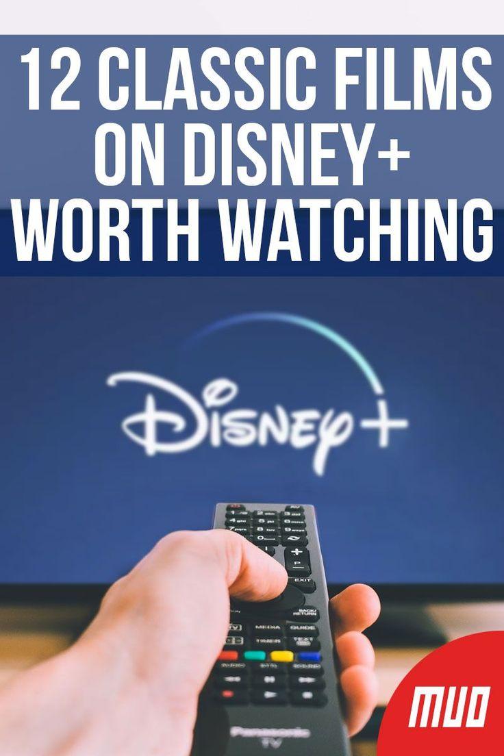 12 Classic Films on Disney+ Worth Watching Classic films