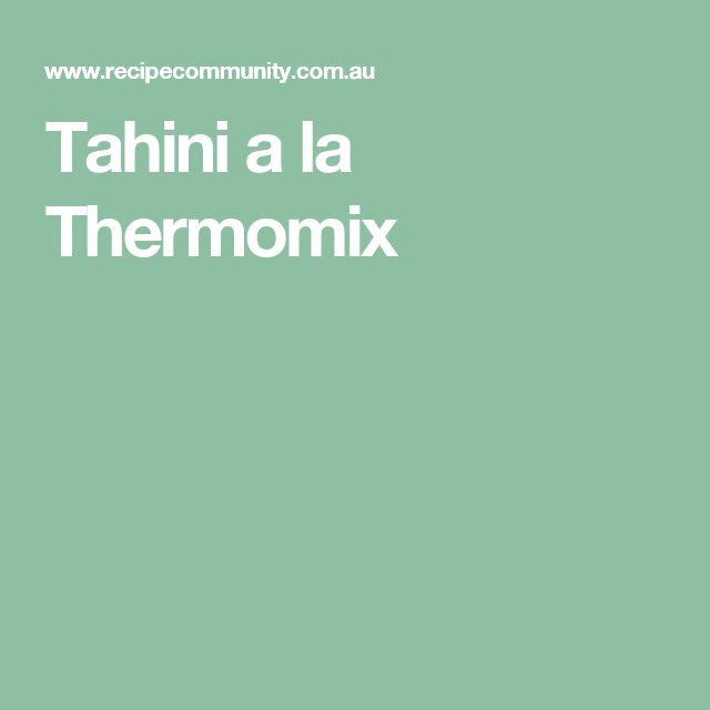 Tahini a la Thermomix