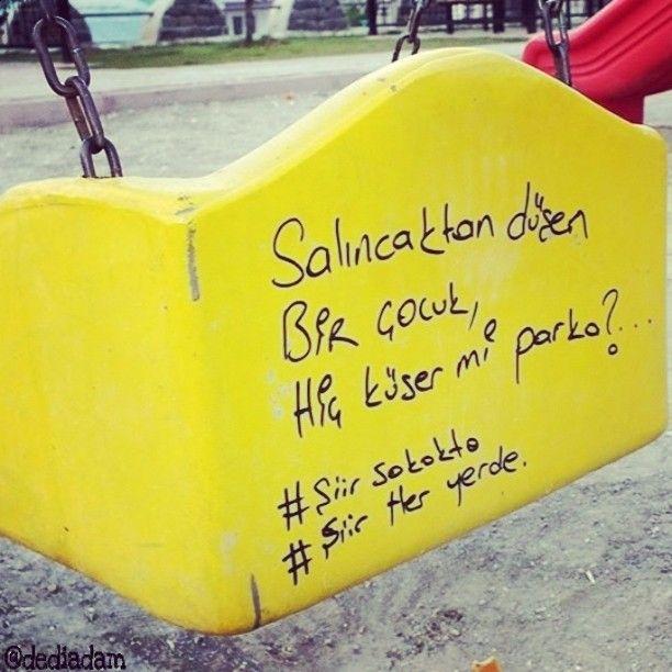 Salıncaktan düşen, bir #çocuk. #Hiç #park'a küser mi? Hem şiirden anlayan…
