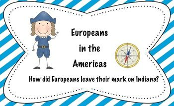 Indiana History - European Explorers in the Americas