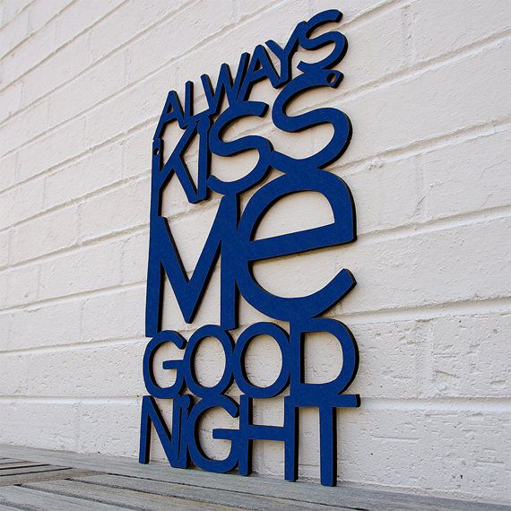 I've always wanted a sign that says this for our bedroom. This one is a fun version of it!