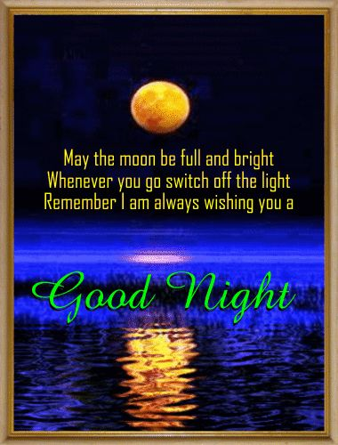 Send this ecard to the person you want to greet a good night.