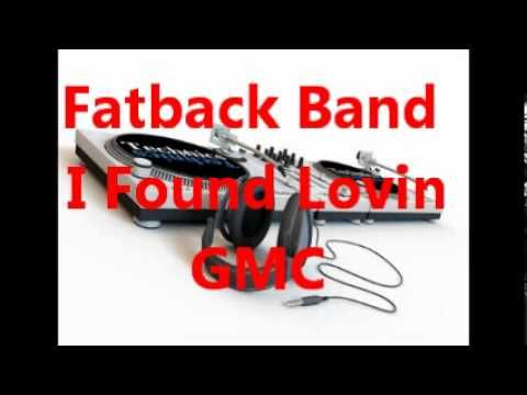 Fatback Band = I Found Lovin - YouTube