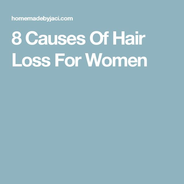 8 Causes Of Hair Loss For Women #hairlosscauses #hairlossremedywomen #HairLossTreatmentForWomen&Men