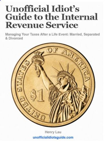 Unofficial Idiot's Guide to the Internal Revenue Service: Married, Separated & D Books:Textbooks, Education