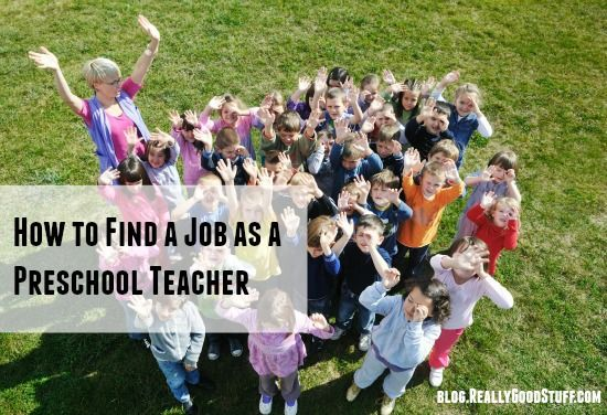 How to Find a Job as a Preschool Teacher - Early Childhood Resources at ReallyGoodStuff.com