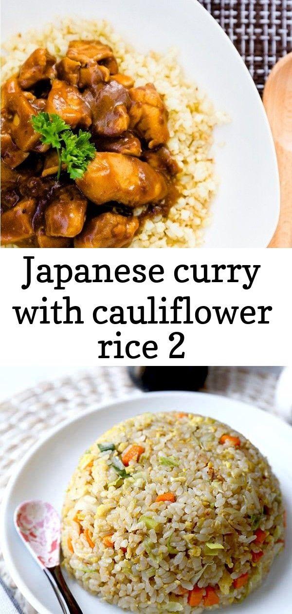 Japanese Curry With Cauliflower Rice 2 Rice Recipes For Dinner Japanese Curry Rice Dinner