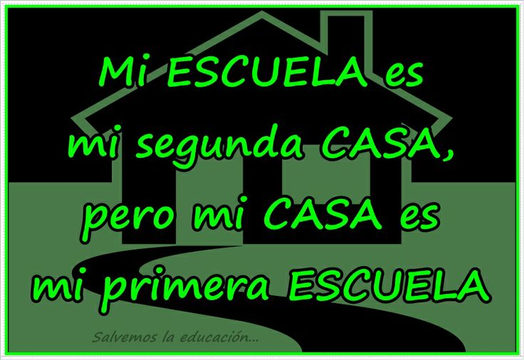 Mi escuela es mi segunda casa pero mi casa es mi primera - Mi primera casa ...