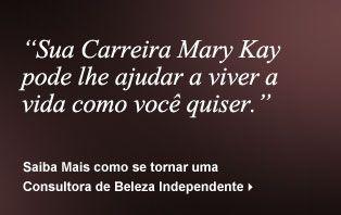 Mary Kay do Brasil: Maquiagem, Cuidados com a Pele, Contato, Maquiagem Virtual, Histórias de Sucesso na Carreira Independente