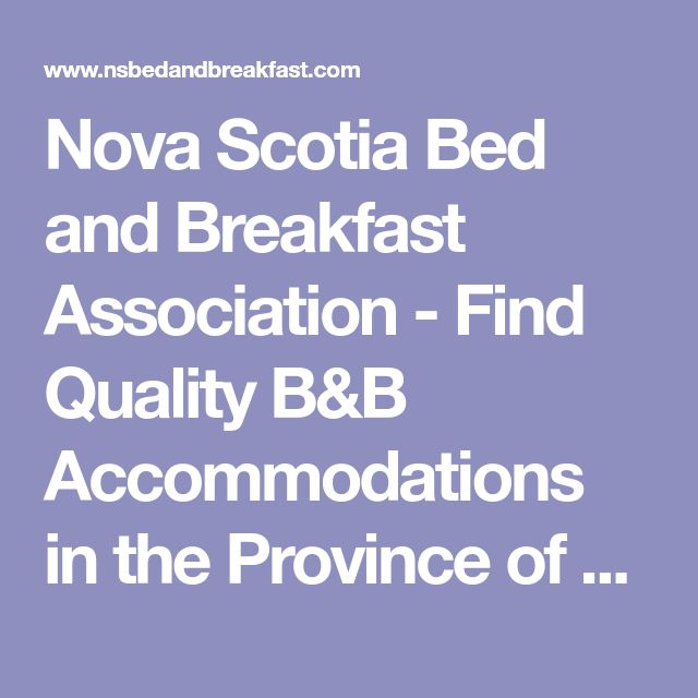 Nova Scotia Bed and Breakfast Association - Find Quality B&B Accommodations in the Province of Nova Scotia, Canada