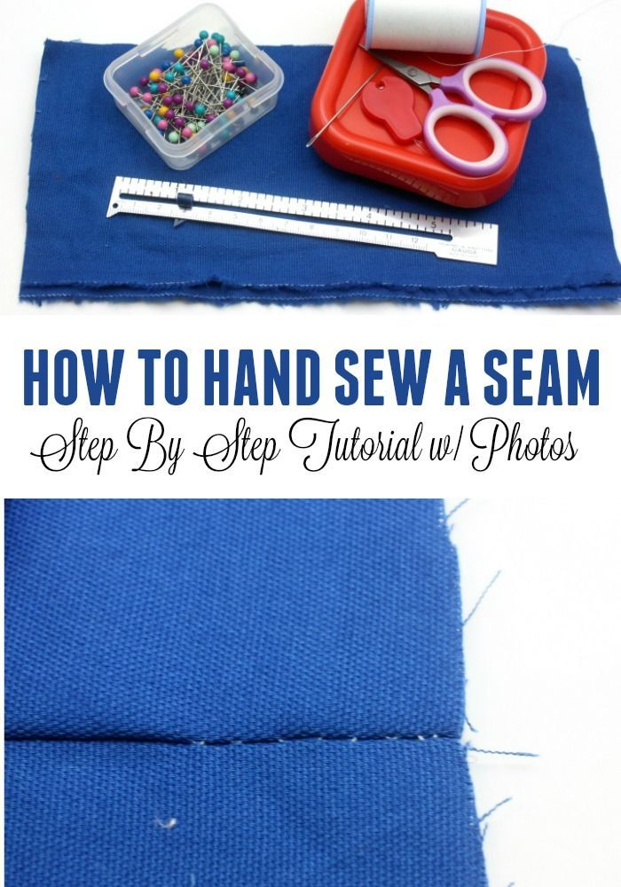 How To Hand Sew A Seam - Step By Step Tutorial with Photos - Sewing Tutorials for beginning sewers. Sewing lessons for beginners - Learn to sew