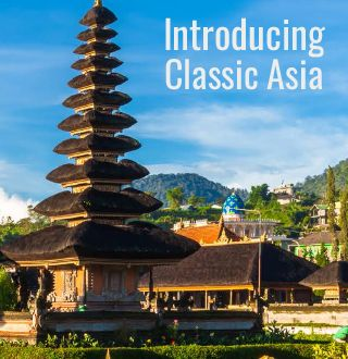 Classic Asia-The vast continent of Asia offers ancient temples, striking natural beauty, and some of the world's largest cities. From Bhutan and Cambodia, to Laos and Indonesia, peaceful countrysides, distinct cuisines, and deep-rooted history abound, while Thailand and Vietnam are known for glorious beaches, world-famous cuisine, unspoiled natural beauty, and diverse culture.