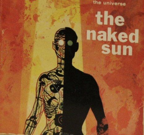 """Isaac Asimov: """"The Naked Sun""""   Robot Series   Books to Read   First Edition   Classic SyFy Books   pulp science fiction  """