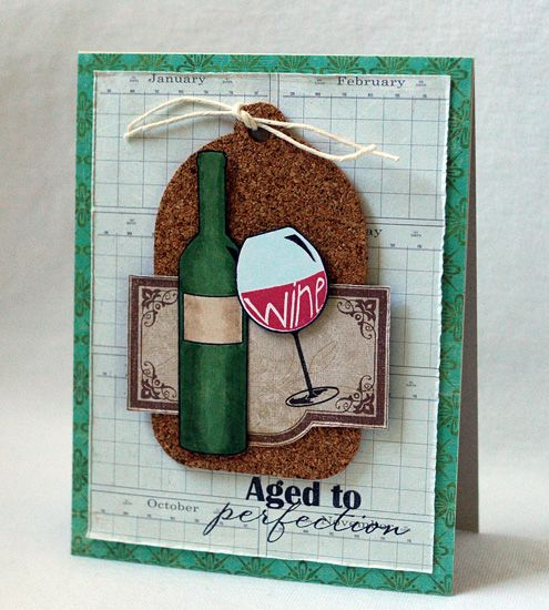 love the sentiment for a wine card and the use of cork on it.