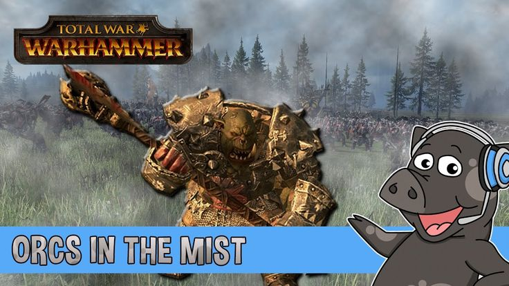 Orcs In The Mist - Total War: Warhammer Cinematic