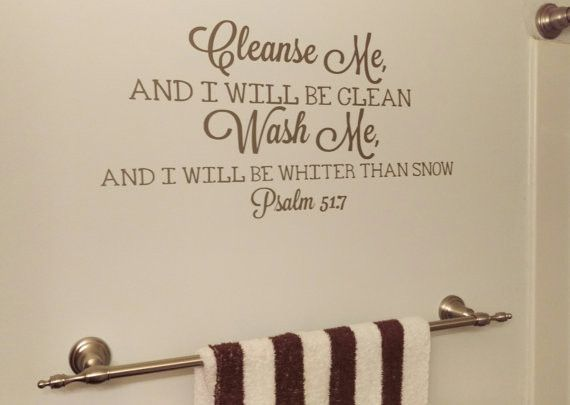 Bathroom Decor, Cleanse Me Wash Me, Vinyl Wall Decal, Bible Verse, Bathroom