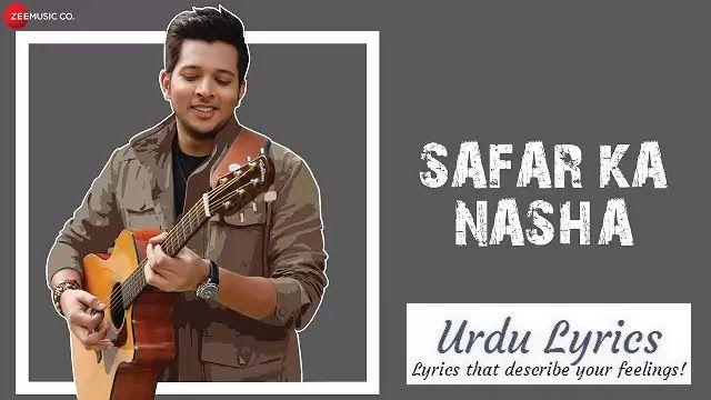 Safar Ka Nasha Lyrics Mohsin Akhtar In 2020 Lyrics Songs Mp3 Song Download