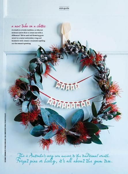 Donna Hay Current Issue Sneak Peak Australian gum tree eucalyptus wreath aussie christmas