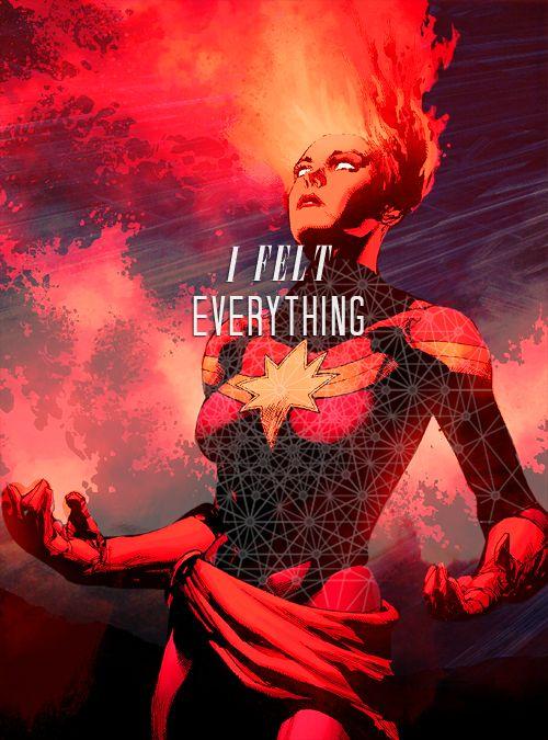 Captain Marvel: I felt everything.