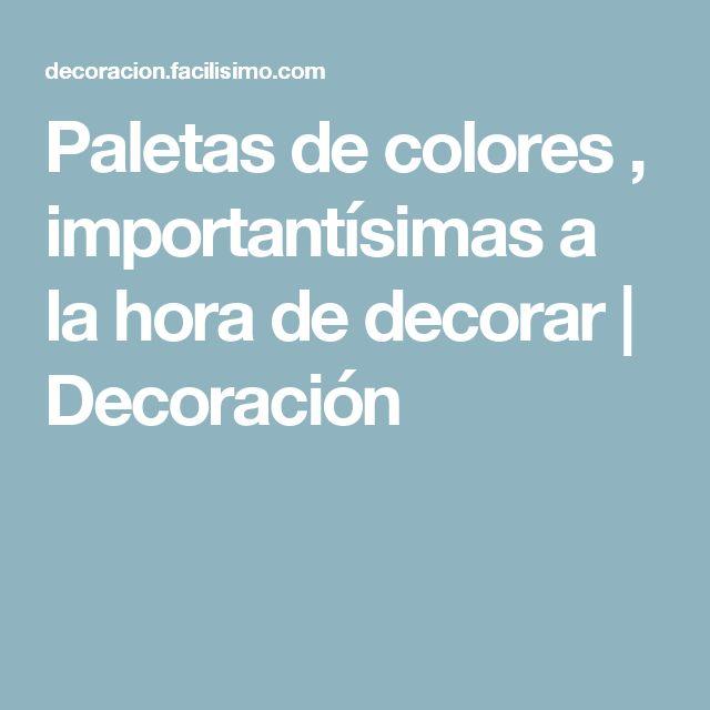 Paletas de colores , importantísimas a la hora de decorar | Decoración