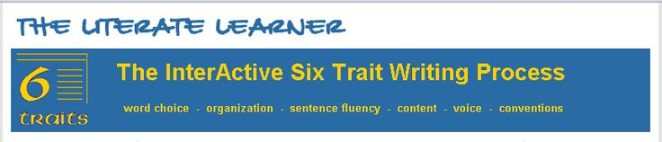 The InterActive Six Trait Writing Process via The Literate Learner