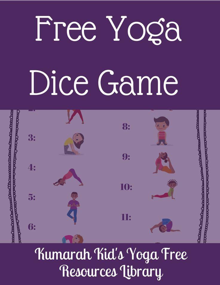 Free Kid S Yoga Dice Game From Kumarah Kid S Yoga Free Resources Library Download The Free Pdf Game Yoga For Kids Kids Yoga Printables Kid Yoga Lesson Plans