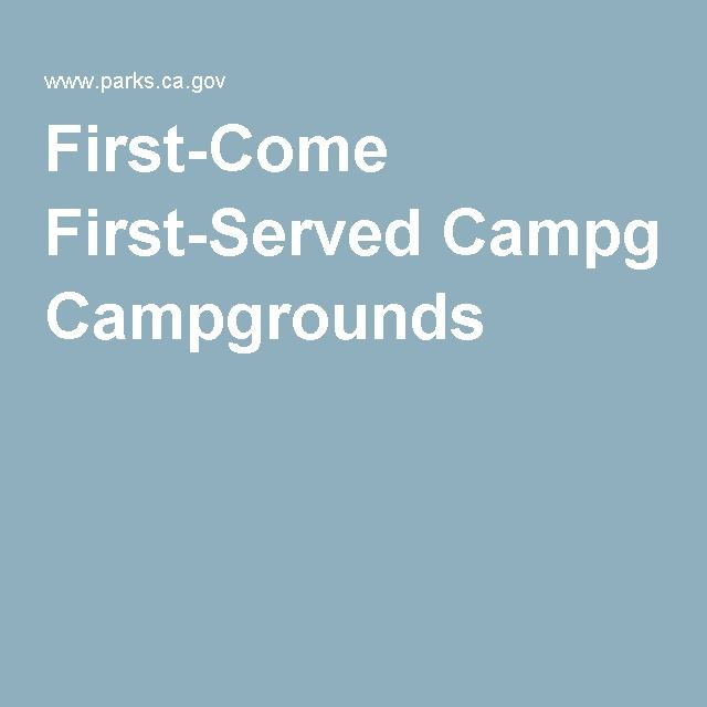 First-Come First-Served Campgrounds