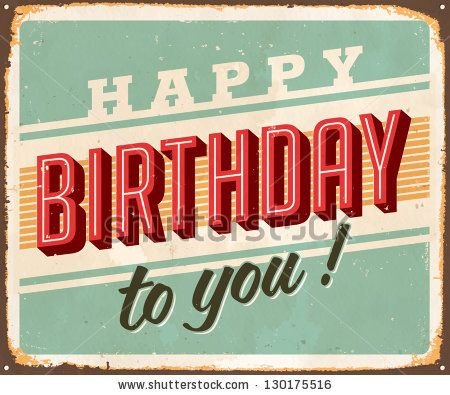 Vintage Birthday Metal Sign - Vector EPS10. Grunge and rust effects can be easily removed for a brand new, clean sign. by Callahan, via ShutterStock.