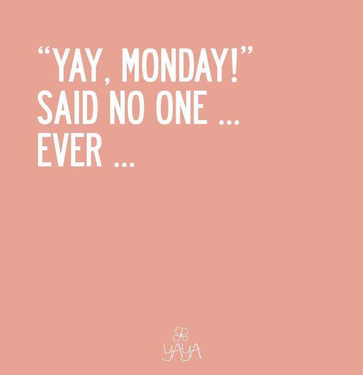 Best 25+ Monday Sayings Ideas On Pinterest