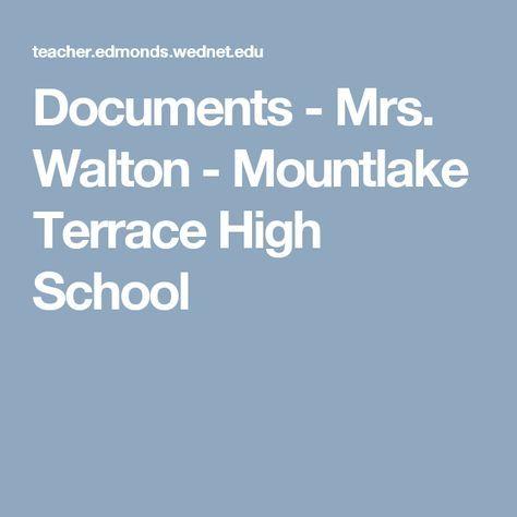 Documents - Mrs. Walton - Mountlake Terrace High School
