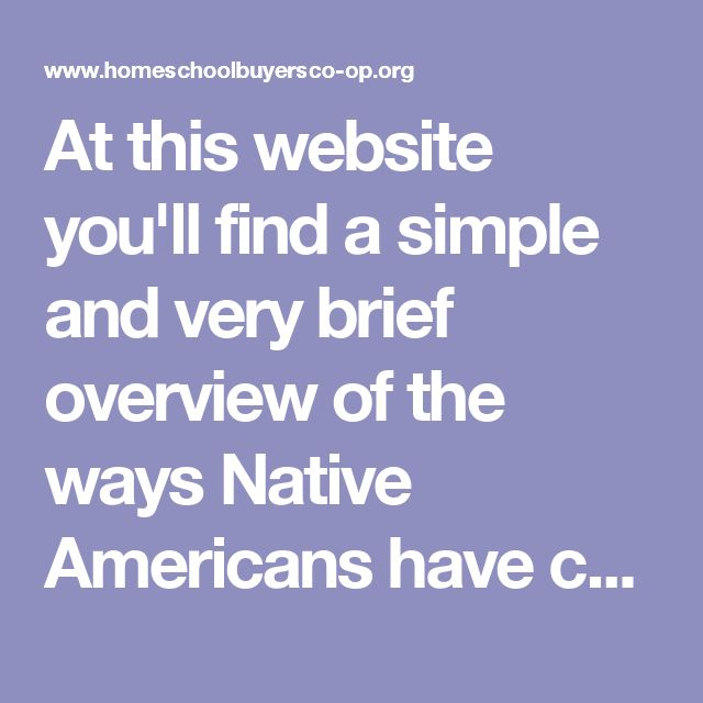 """At this website you'll find a simple and very brief overview of the ways Native Americans have contributed to Astronomy, Geology, Biology, Chemistry, and Physics that is suitable for all ages/grades. Be sure to click on the image of the """"Back Button"""" to find find similar lists of Native American contributions to Medicine, Invention, Art, the Military, and more."""