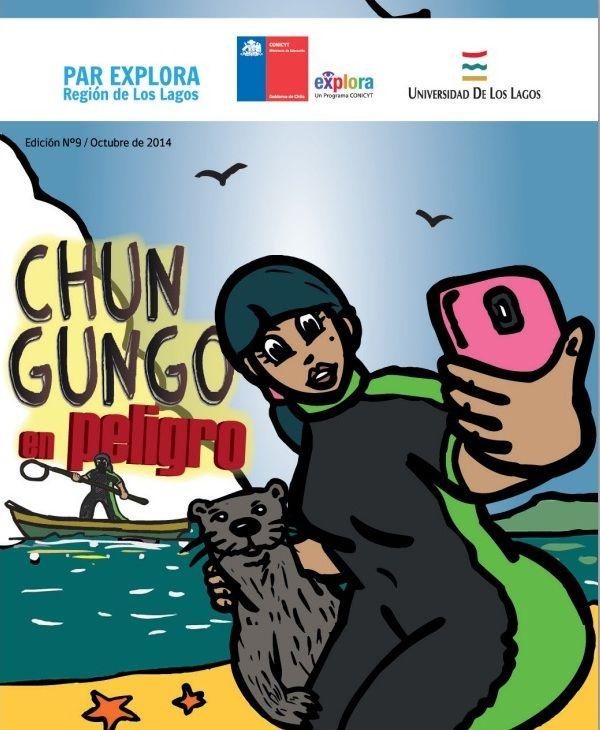 """""""Chungungo en pelibro"""", ilustración y guión Walter Velásquez, asesoría científica Mg. Alexis Santibáñez."""