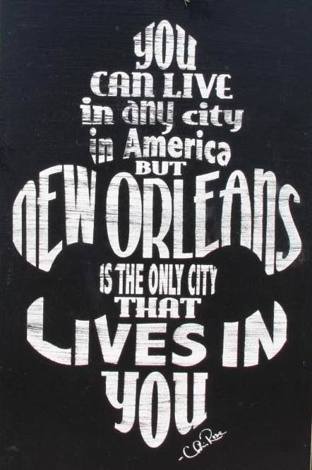 Fleur de lis New Orleans quote- by Chris Rose...aint that the truth. The total truth!!!!!!!!!!!!!!!!!!!!!!!